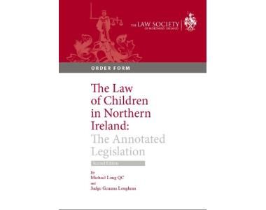 Law of Children in Northern Ireland: the Annotated Legislation